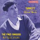 Tippett,Sir Michael: Choral Works thumbnail