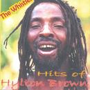 The Whistler: Hits Of Hylton Brown thumbnail