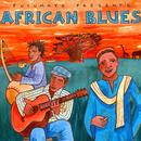 Putumayo Presents African Blues thumbnail