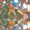 Otras Conciones / The Other Songs thumbnail