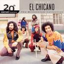 The Best Of El Chicano - 20th Century Masters The Millennium Collection thumbnail