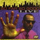 So Far So Good Live thumbnail